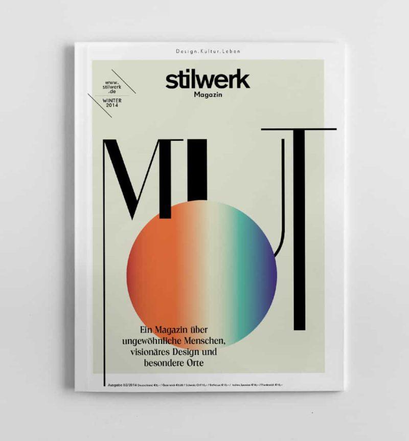 Stilwerk Magazin #MUT